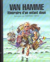 Van hamme t1 van hamme. itineraire d'un enfant doue - Intérieur - Format classique