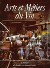 Arts et métiers du vin - Couverture - Format classique