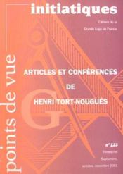 Points De Vue Initiatiques N.123 ; Articles Et Conférences De Henri Tort-Nouguès - Intérieur - Format classique