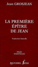 Premiere Epitre De Jean - Couverture - Format classique