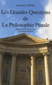 Les grandes questions de la philosophie pénale - Couverture - Format classique
