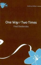 One way / two times - Couverture - Format classique