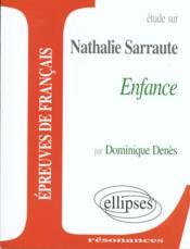 Etude Sur Enfance Nathalie Sarraute - Couverture - Format classique