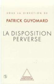 Disposition perverse polymorphe - Couverture - Format classique