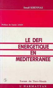 Defi Energetique En Mediterranee - Intérieur - Format classique