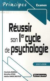Réussir son premier cycle de psychologie (édition 2007-2008) - Intérieur - Format classique
