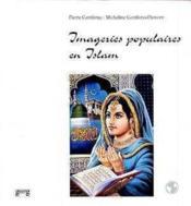 Imageries Populaires En Islam - Couverture - Format classique