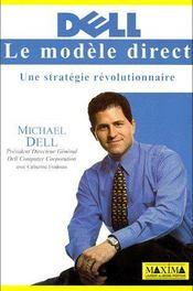 Dell, le modèle direct ; une stratégie révolutionnaire - Couverture - Format classique