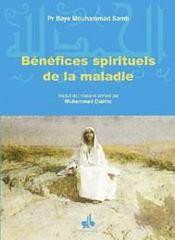 Benefices Spirituels De La Maladie - Intérieur - Format classique
