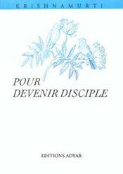 Pour devenir disciple - Intérieur - Format classique