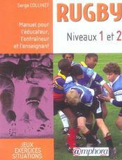 Rugby ; niveaux 1 et 2 ; manuel pour l'éducateur, l'entraîneur et l'enseignant - Intérieur - Format classique