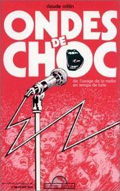 Ondes De Choc:De L'Usage Dela Radio En Temps De Lutte - Couverture - Format classique