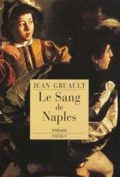 Le Sang De Naples - Couverture - Format classique