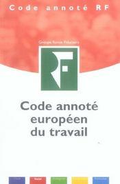 Code Annote Europeen Du Travail. - Intérieur - Format classique