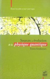 Sources et évolution de la physique quantique - Intérieur - Format classique