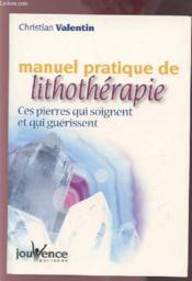 Manuel pratique de lithotherapie - Couverture - Format classique