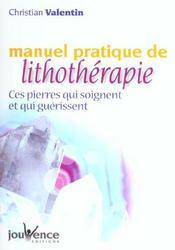 Manuel pratique de lithotherapie - Intérieur - Format classique