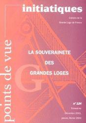 Points De Vue Initiatiques N.124 ; La Souverainete Des Grandes Loges - Intérieur - Format classique