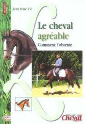 Le Cheval Agreable : Comment L'Obtenir ? - Intérieur - Format classique