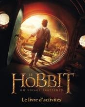 Hobbit : Un Voyage Inattendu . Livre - Couverture - Format classique