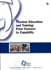 Nuclear education and training from concern to capability - Couverture - Format classique