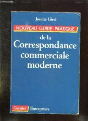 Nouveau Guide Pratique De La Correspondance Commerciale Moderne. - Couverture - Format classique