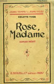 Rose, Madame. Collection Jeunes Femmes Et Jeunes Filles N° 1. - Couverture - Format classique