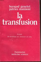 La Transfusion. Extrait En Hommage Aux Donneurs De Sang. - Couverture - Format classique