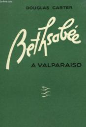 Bethsabee A Valparaiso N° 3. - Couverture - Format classique