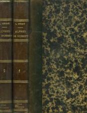 Alfred De Musset En 2 Volumes. Tome I. L'Homme Et L'Oeuvre. Les Camarades. Tome Ii. Les Femmes. - Couverture - Format classique