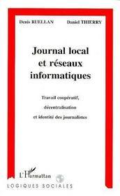 Journal local et réseaux informatiques ; travail coopératif, décentralisation et identité des journalistes - Intérieur - Format classique