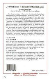 Journal local et réseaux informatiques ; travail coopératif, décentralisation et identité des journalistes - 4ème de couverture - Format classique
