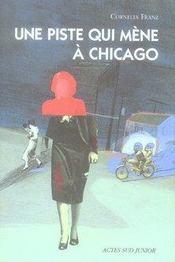 Une piste qui mène a chicago - Intérieur - Format classique