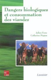 Dangers Biologiques Et Consommation Des Viandes - Couverture - Format classique