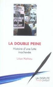 La Double Peine ; Histoire D'Une Lutte Inachevee - Intérieur - Format classique