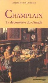 Champlain ; La Decouverte Du Canada - Intérieur - Format classique
