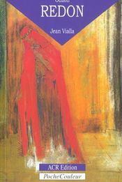Odilon Redon ; sa vie, son oeuvre - Intérieur - Format classique