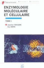 Enzymologie mole. et cell. t1 - Intérieur - Format classique