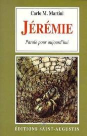 Jérémie ; parole pour aujourd'hui - Couverture - Format classique