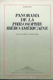 Panorama De La Philosophie Ibéro-Américaine. Du Xvie Siècle À Nos Jours - Couverture - Format classique
