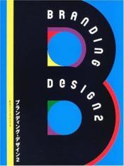 Branding Design 2 /Anglais - Couverture - Format classique