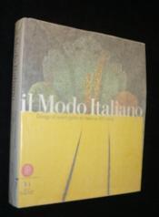 Il modo italiano ; design et avant-garde en italie au xx siecle - Couverture - Format classique