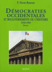 Democraties Occidentales Et Bouleversements De L'Histoire T.1 ; La France - Couverture - Format classique