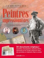 Les secrets des peintres impressionnistes - Couverture - Format classique