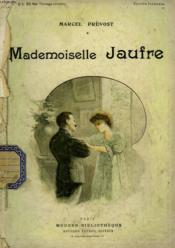 Mademoiselle Jaufre. Collection Modern Bibliotheque. - Couverture - Format classique