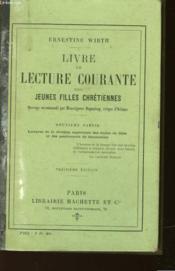 Livre De Lecture Courante Des Jeunes Filles Chretiennes - Couverture - Format classique