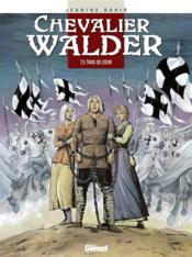 Chevalier Walder t.5 ; trois de coeur - Couverture - Format classique
