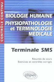Biologie humaine-physiopathologie-terminologie médicale ; terminale SMS - Intérieur - Format classique