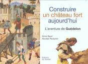 Construire Un Chateau Fort Aujourd'Hui - Intérieur - Format classique