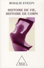 Histoire de vie, histoire de corps - Intérieur - Format classique